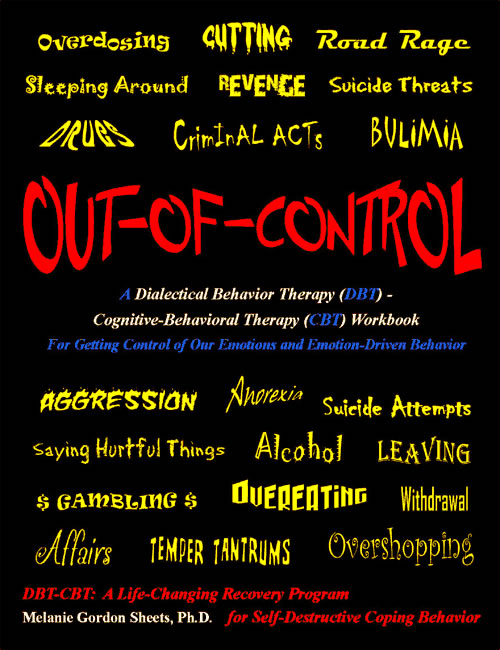A Dialectical Behavior Therapy (DBT) - Cognitive Behavioral Therapy (CBT) Workbook from Recovery ...